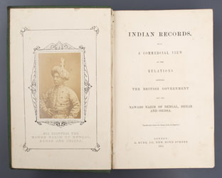 Indian Records with Commercial View of the relations between The British Government and the Nawabs Nazim of Bengal, Behar and Orissa.