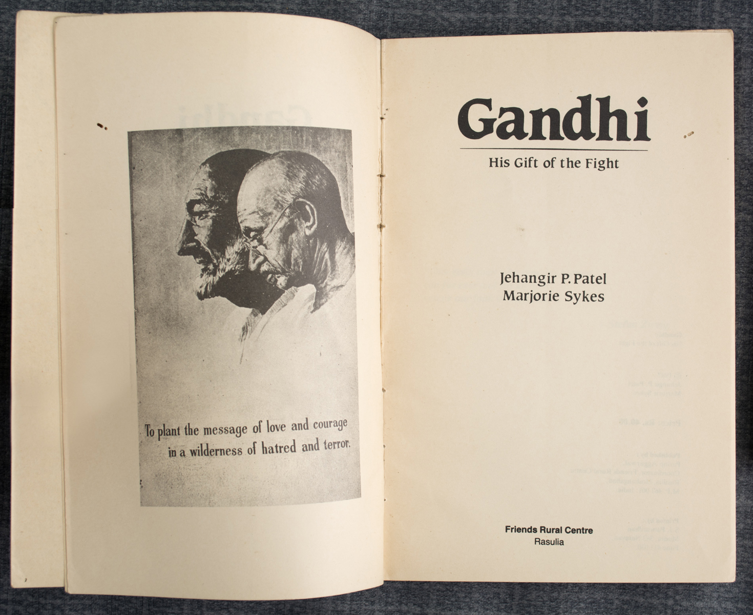 Gandhi: His Gift of the Fight
