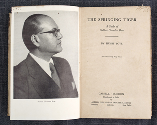 The Springing Tiger: A Study of Subhas Chandra Bose