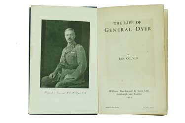 THE LIFE OF GENERAL DYER