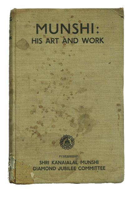 MUNSHI : HIS ART AND WORK